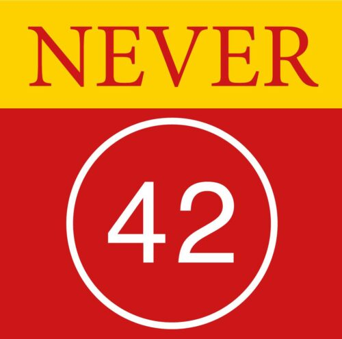 never 42